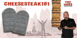 Tony Luke's Cheesesteak Ten Commandments